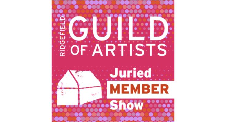 Ridgefield Guild of Artists Juried Member Show